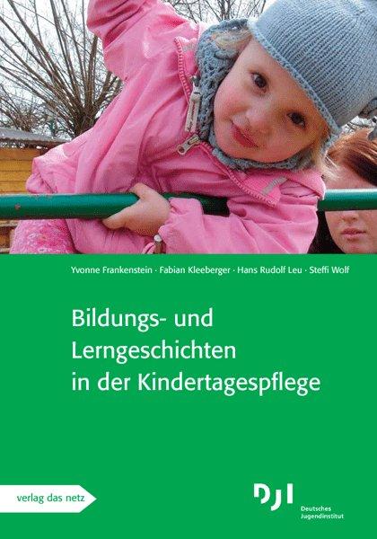Bildungs und lerngeschichten in der kindertagespflege for Raumgestaltung in der kindertagespflege
