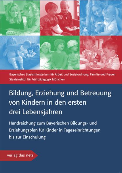 Bildung erziehung und betreuung von kindern in den ersten drei
