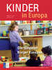 Kinder in Europa 20 – Die jüngsten Bürger Europas